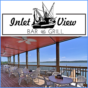 Inlet View Bar Grill Has Become A Favorite Destination For Both Locals And Vacationers Many Visitors Make Must See Do Time Again