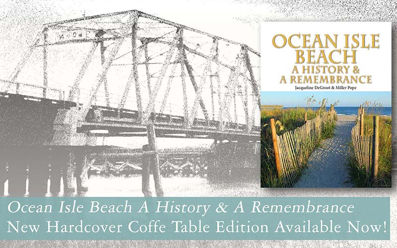 Ocean Isle Beach History and Remembrance Book Hardcover